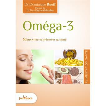 Oméga 3, mieux vivre et préserver sa santé